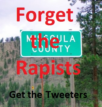 missoula-county-sign-cropped-forget-the-rapists-get-tweeters-335w