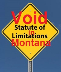 statute-of-limitation-void-in-montana-200w