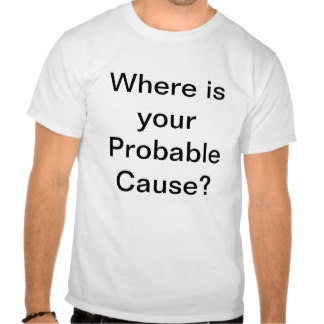 probable-cause-shirt-zazzle